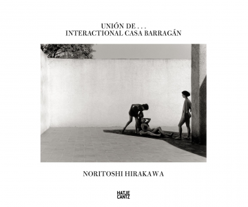 Noritoshi Hirakawa Union de...Interactional casa Barragan