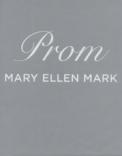 Prom Mary Ellen Mark