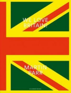 Martin Parr We love Britain !
