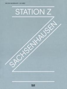 Walter Niederbayer- HG Merz Station Z Sachsenhausen