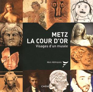 Metz, la Cour d'Or