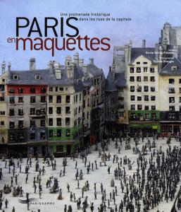 Paris en maquettes