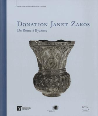 Donation Janet Zarkos De Rome à Byzance