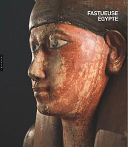 Epuisé / Fastueuse Egypte