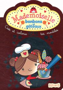 Mademoiselle bonbons et gâteaux