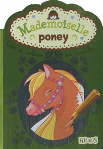 Mademoiselle poney