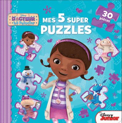 Docteur La Peluche, mes 5 super puzzles