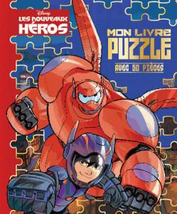 Les nouveaux héros Mon livre puzzle