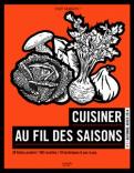 Cuisiner au fil des saisons