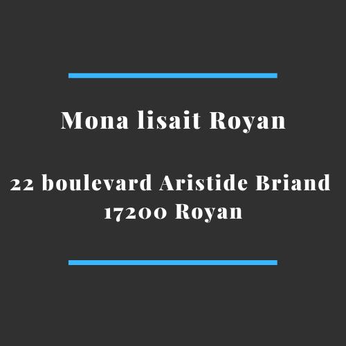 Adresse Mona lisait Royan 17200 royan